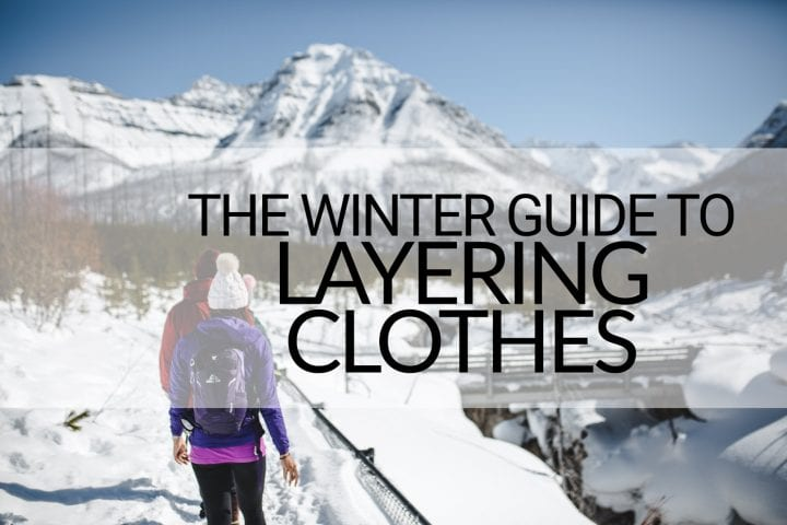 Winter guide to layering clothes