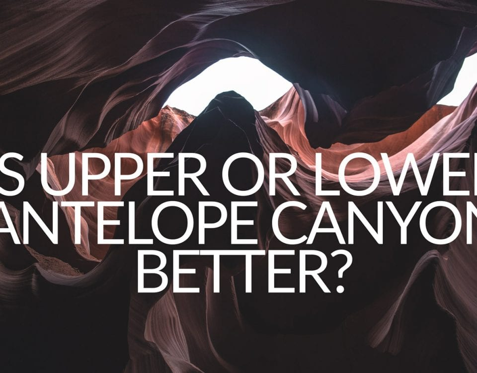 Is upper or lower antelope canyon better