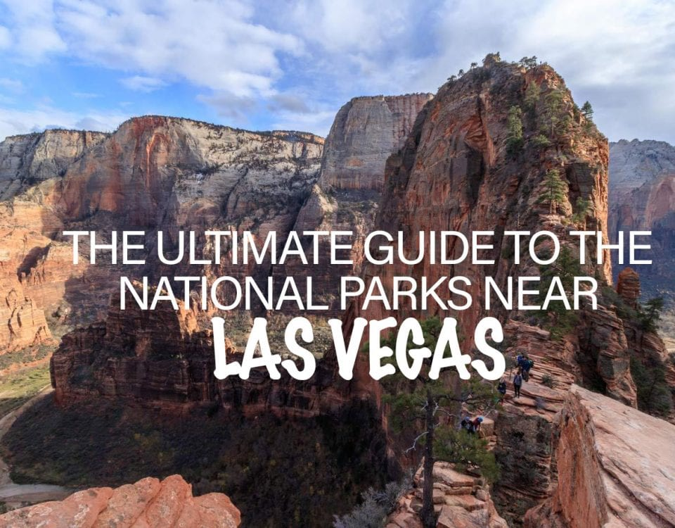 Guide to the National Parks near Las Vegas